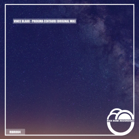 Vince Blakk – Proxima Centauri (Original Mix)